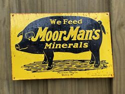 Vintage Moormans Minerals Feed Seed Gas Oil Farm Pig Tin Tacker Rare Sign