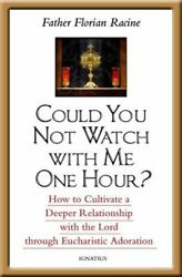 Could You Not Watch With Me One Hour How To Cultivate A Deeper Relationship