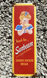 Vintage Sunbeam Bread Porcelain Metal Sign Grocery Bakery Gas And Oil Advertise