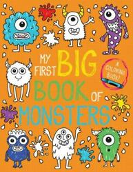 My First Big Book Of Monsters [my First Big Book Of Coloring] Little Bee Books