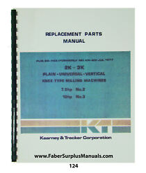 Kearney And Trecker Replacement Parts Manual For Mod 2k-3k Milling Machine 124