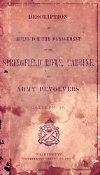 Springfield 1887 Rifle Carbine And Army Revolvers Cal .45 Manual