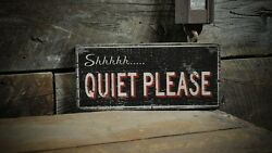 Shhhh Quiet Please Sign - Rustic Hand Made Vintage Wooden Sign
