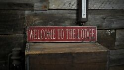 Welcome To The Lodge Sign - Rustic Hand Made Vintage Wooden