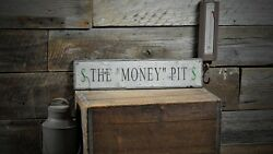 The Money Pit Sign - Rustic Hand Made Vintage Wooden