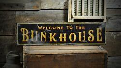 Welcome To The Bunkhouse Sign - Rustic Hand Made Vintage Wooden