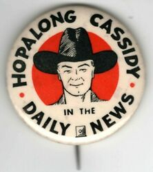 Vintage Hopalong Cassidy In The Daily News Pin Pinback Button