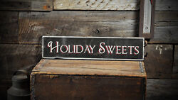 Christmas Holiday Sweets Sign - Rustic Hand Made Distressed Wood