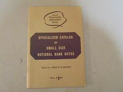 Specialized Catalog Of Small Size Us National Bank Notes 1960and039s