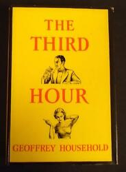The Third Hour Geoffrey Household 1938 Hardcover Hc Book Club Edition Very Nice