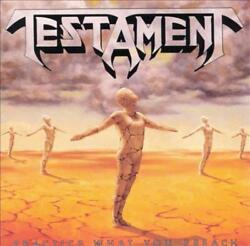 TESTAMENT PRACTICE WHAT YOU PREACH NEW CD
