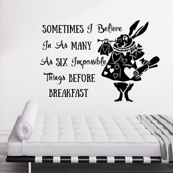 Alice in Wonderland Wall Decal Quotes Nursery Stickers Sometimes I believe DR57