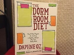 The Dorm Room Diet : The 8 Step Program for Creating a Healthy Lifestyle Plan Th