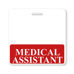MEDICAL ASSISTANT Badge Buddy Horizontal ID Badge Backer w Red Border for MA