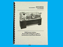 Clausing Colchester 13 Lathe 8000 Series Instruction And Parts List Manual 371