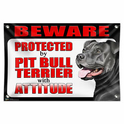 Beware Protected by Pit Bull Terrier with Attitude Blue Nose 33