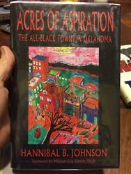 Acres Of Aspiration The All Black Towns In Oklahoma By Hannibal Johnson Signed