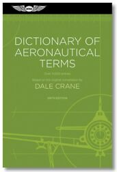 Dictionary Of Aeronautical Terms By Dale Crane - Isbn 978-1-61954-209-9