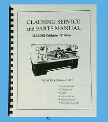 Clausing Colchester 15 Lathe Service And Parts Manual Sn 22096 To 31470 42