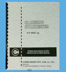 Clausing Colchester 21 Lathe Instruction And Parts Manual Sn 06025 And Up 1223