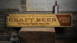 Craft Beer Served Here Custom Family - Rustic Distressed Wood Sign