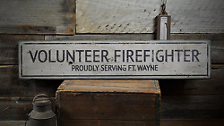 Volunteer Firefighter Custom Proudly - Rustic Distressed Wood Sign