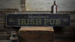 Cold Beer And Good Times Irish Pub - Rustic Distressed Wood Sign
