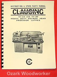 Clausing-colchester 13 Lathe Operator And Parts Manual 6524,6525,6526,6527 0159