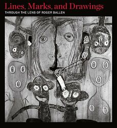 Lines Marks And Drawings - Through The Lens Of Roger Ballen