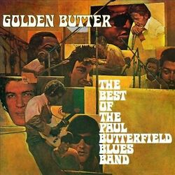 Golden Butter: The Best of the Paul Butterfield Blues Band by The Paul...
