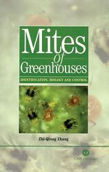 Mites of Greenhouses: Identification Biology and Control by Zhi-Ming Zhang (Eng