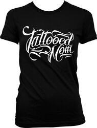 Tattooed Mom - Cool Mom Ink Mother's Day Gift Juniors T-shirt