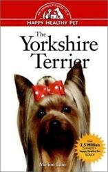 NEW - The Yorkshire Terrier: An Owner's Guide to a Happy Healthy Pet