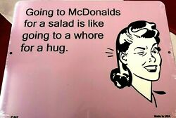 Metal Sign Going To Mcdonalds For A Salad Is Like Going To Wall Hanging Gift