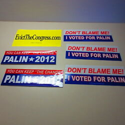 Several Political Bumper Stickers I Voted For Palin, Evict The Congress