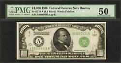 1928 Boston $1000 FR 2210 A AU 50 is highest graded PMG 50--NO UNCs  ARE KNOWN