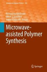 Advances In Polymer Science Microwave-assisted Polymer Synthesis 274 2016 Hdc