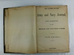 The United States Army And Navy Journal Volume Xviii 1880-81