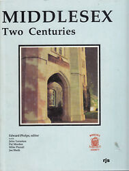 Middlesex County Middlesex Two Centuries By Edward Phelps Local Ontario History