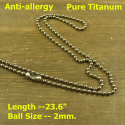 23.6 Pure Titanium Anti-allergy Necklace Ti 2mm Military Army Ball Bead Chain