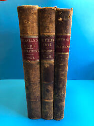 Antique Book Lot Of 3 Laws Of Maryland 1841-1842 And Code Supplement Vol 1 And 2