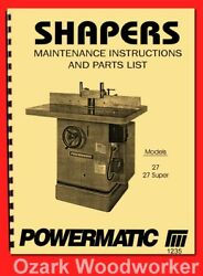 Powermatic 27 And 27 Super Wood Shaper Instructions And Part Owner's Manual 1235