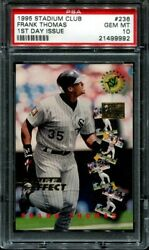 Frank Thomas 1995 Stadium Club 1st Day Issue 236 Psa 10 Pop 3