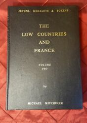 Jetons Medalets And Tokens The Low Countries And France Michael Mitchiner Vol2