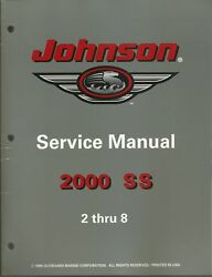 Johnson Outboards 2000 Ss Models 2 Thru 8 Hp Service Manual P/n 787066