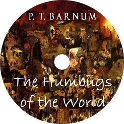 The Humbugs Of The World P T Barnums Hilarious Thoughts Audiobook 11 Audio Cds