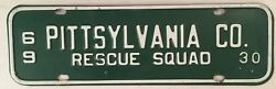 1969 Pittsylvania County Rescue Squad License Plate 30 Ems Emergency Emt Fire