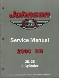 Johnson Outboards 2000 Ss Models 25 35 3-cylinder Service Manual P/n 787068