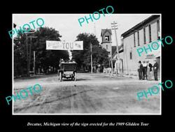 Old Large Historic Photo Of Decatur Michigan The 1909 Glidden Tour Town Sign