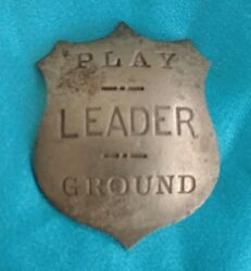 Antique Victorian Edwardian Play Ground Leader Police Shield Shape Badge